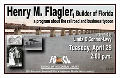 Friends of the Central Library present program about Henry Flagler (Manatee County Public Library) Tags: county poster florida library libraries manatee promotional bradenton govt manateecounty ellenton focl manateecountypubliclibrary manateecountypubliclibrarysystem manateelibrary manateecountycentrallibrary manateecountylibrary friendsofthecentrallibrary librarycalendar manateecentrallibrary mcpls manateecountygovernment wwwmymanateeorg