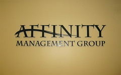 Affinity Management Group (www.SaifeeSigns.NET) Tags: seattle sanantonio arlington austin dallas texas corpuschristi neworleans saltlakecity batonrouge elpaso tulsa oklahomacity fortworth wallsigns nashvilletn houstontx etchedglass brownsvilletexas 3dsigns odessatx beaumonttx planotx midlandtx buildingsigns mcallentx officesign interiorsign officesigns glasssigns lubbocktx dimensionalletters killeentx dimensionalsigns signletters wallletters architecturalletters aluminumletters interiorsigns buildingletters acrylicletters lobbysigns acrylicsigns officesignage architecturalsigns lobbysignage acryliclogo logosigns receptionsigns conferenceroomsigns 3dlettersigns addressletters receptionareasigns interiorsignshouston interiorletters saifeesignsandgraphics houstonsigncompany houstonsigncompanies houstonsigns