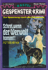 Gespenster-Krimi 018 (micky the pixel) Tags: wolf roman horror pulp krimi dimenovels groschenheft groschenromane basteiverlag gespensterkrimi afmortimer schreiwennderwerwolfkommt type:face=heroldreklameschrift