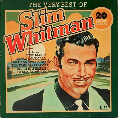 79b53c99a7f1 Then Play Long  Slim WHITMAN  The Very Best Of Slim Whitman