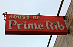 House of Prime Rib (Vintage Roadtrip) Tags: sanfrancisco sign vintage neon houseofprimerib
