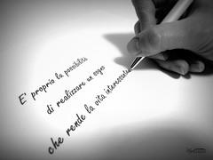 Sono i sogni che ci rendono la Vita Interessante... (martix80) Tags: mani mano penna vita lettera interesse scrivere sogno sogni scrittura sentimento scrittore citazione aforisma martix80