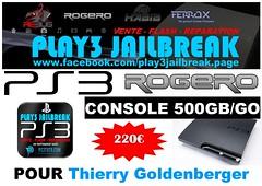 Thierry Goldenberger (play3jailbreak) Tags: 2 france slim relay thierry commander play3 mondial 455 jailbreak cex ps3 achat 500gb envoi acheter manettes rogero goldenberger