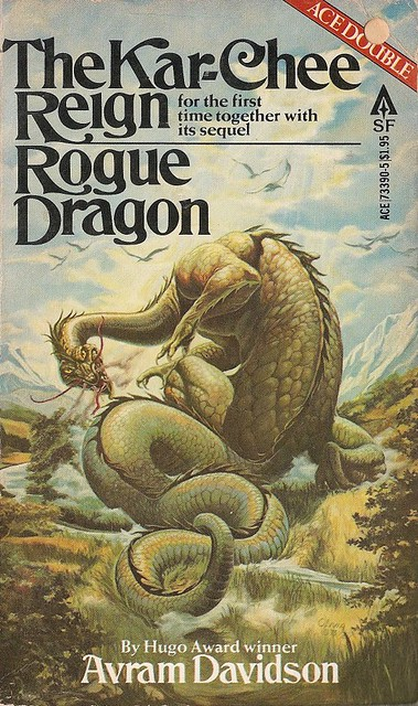 Avram Davidson - The Kar-Chee Reign & Rogue Dragon (Ace 1979)