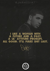 Drake - Make Me Proud. (JMRMEDIA.) Tags: money me make proud design track quote young take care drake common nicki diss tumblr minaj jmrmedia jmrdesigns ovoxo