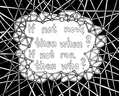 Zentangle #107 - If not now, then when? (hilda_r) Tags: inspiration art words drawing quote type inspirational inkdrawing inspirationalart doodleart zentangle zentangles
