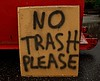 No Trash Please (BACKYard Woods Explorer) Tags: dumpster southjersey hammonton homemadesign trashbit fujifilmfinepixs1500 january2012 stoopidsigns
