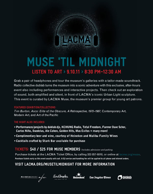 DUBLAB & LACMA - MUSE TIL MIDNIGHT (09.10.11)
