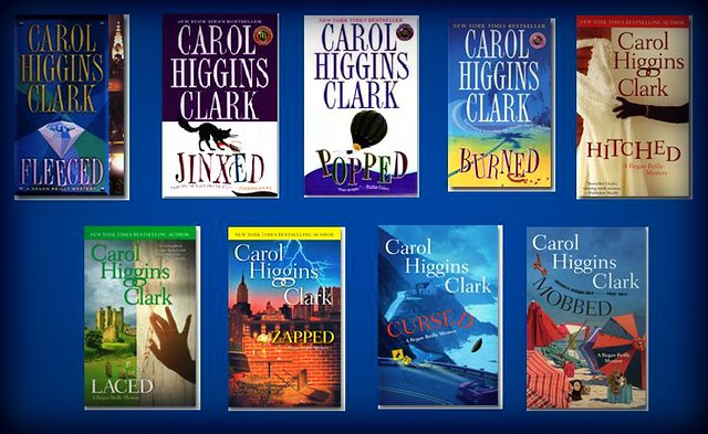 Fleeced / Jinxed / Popped / Burned / Hitched / Laced / Zapped / Cursed / Mobbed by Carol Higgins Clark