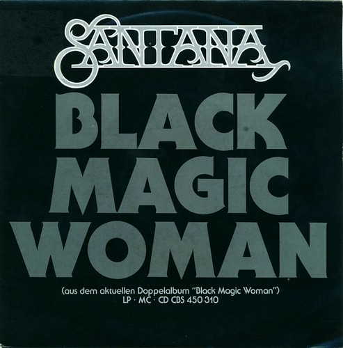 black magic woman single version Lyrics to black magic woman [album version] by santana from the die ultimative chartshow: rock classics album - including song.