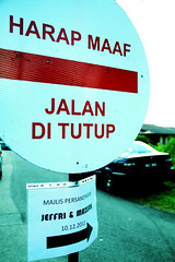no entry! (MaelJaafar) Tags: wedding noentry signpost jalan tutup