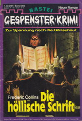 Gespenster-Krimi 366 (micky the pixel) Tags: roman horror pulp krimi dimenovels groschenheft groschenromane basteiverlag gespensterkrimi fredericcollins diehllischeschrift