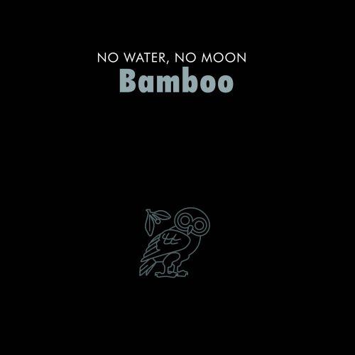 Bamboo No Water, No Moon CD