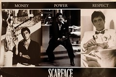 Pick two. (Mohammed Ghanem) Tags: money poster power respect scarface alpacino i12