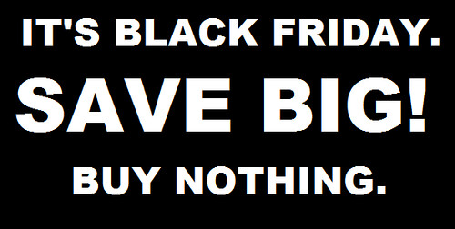 Buy Nothing Black Friday