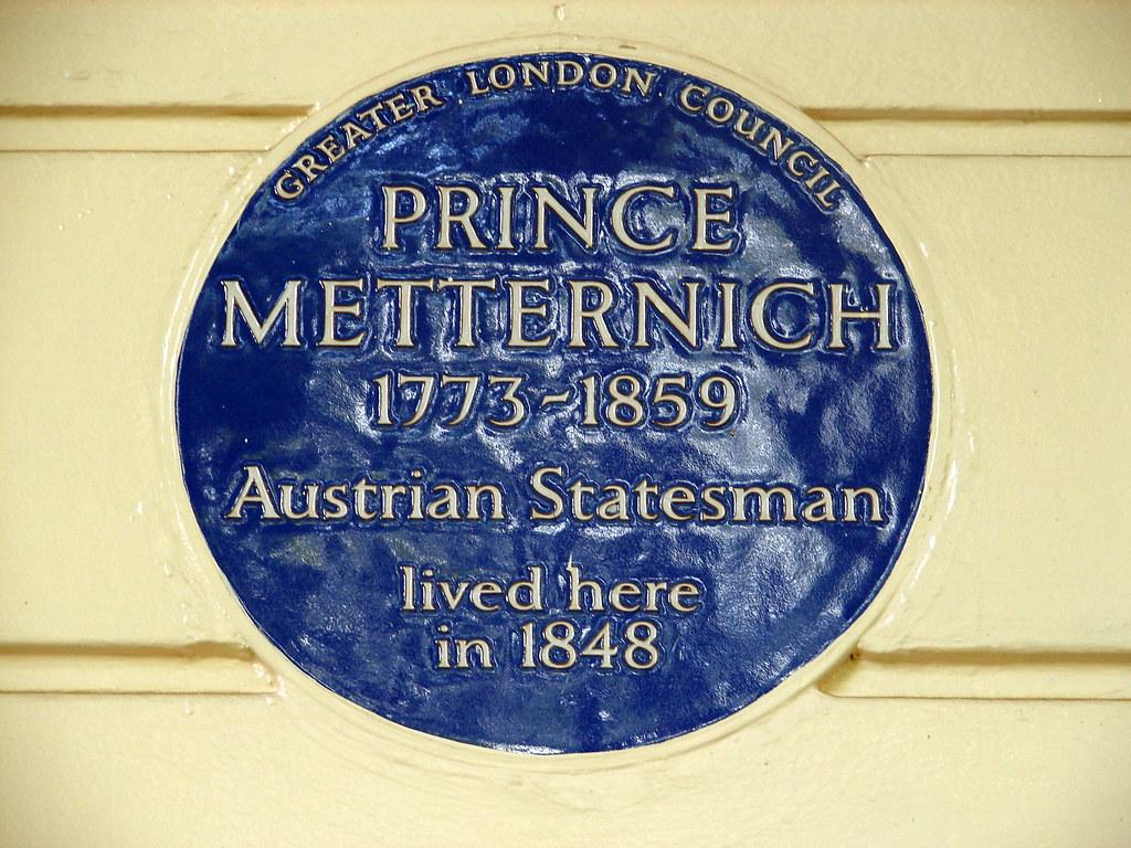 Klemens von Metternich blue plaque - Prince Metternich 1773-1859 Austrian statesman lived here in 1848