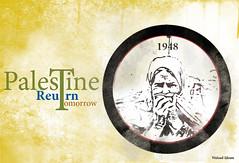 Palestine return tomorrow (waleed idrees) Tags: poster palestine waleed idrees ادريس وليد