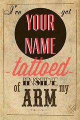 TATTOED (Echo-gf) Tags: old tattoo vintage lyrics arm name inside tga tattoed thegaslightanthem americanslang
