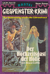 Gespenster-Krimi 229 (micky the pixel) Tags: vintage horror pulp werwolf kriminalroman dimenovels groschenromane basteiverlag gespensterkrimi brucecoffin derhochzeitsgastderhlle