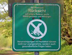 Ruderer, MItbürgerinnen und Mitbürger. (universaldilletant) Tags: signs schilder sign frankfurt schild ruderer hundekot folgen rücksicht mitbürger mitbürgerinnen unangenehme gesundheitliche