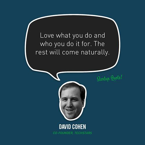 E27 - David Cohen, Techstars Inspirational Quotes