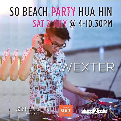 เปิดตัวดีเจสำหรับงาน SO Beach Party Hua Hin วันเสาร์นี้ เตรียมพบกับ DJ Wexter ประจำ SO Sofitel Hua Hin ได้ ตั้งแต่เวลา 16.00น. เป็นต้นไป  รายละเอียดเพิ่มเติม โทรหาเราที่ 032709555 หรือที่เฟซบุ๊ค fb.com/SOSofitelHuaHin   Revealing one of three DJs at SO Be