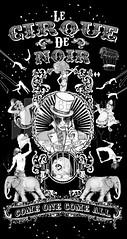 Le Cirque de Noir Poster (Benjamin John Ellerby) Tags: original abstract art digital pencil ink vintage poster mono design blackwhite artwork drawing circus text letters retro drawn cirque freakshow