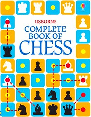 Usborne Complete Book of Chess (Vernon Barford School Library) Tags: new school game reading book high elizabeth library libraries reads chess books games read paperback gaming cover junior covers bookcover middle vernon recent strategy complete bookcovers nonfiction paperbacks usborne dalby barford softcover vernonbarford softcovers bhachu verinder elizabethdalby verinderbhachu 9781409574668 9780794527822
