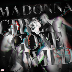 Madonna - Girl Gone Wild (Jonatas Ciccone) Tags: wild music art girl digital deluxe madonna pop gone queen cover single edition madge mdna of jonatasciccone