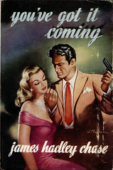 Hale _ You've got it coming _ 1954 (uk vintage) Tags: hale jameshadleychase jpollack youvegotitcoming hardcoverwithdustjacket thrillercrime