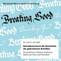 Breaking Good (Albert-Jan Pool) Tags: textura calligraphy fraktur blackletter brokenscript kalligraphie kurrent gebrocheneschriften breakinggood