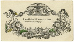 I Would That Life Were Ever Thus, As Beautiful and Gay (Alan Mays) Tags: life old flowers gay green beautiful leaves birds yellow vintage antique ephemera swans handpainted fountains cherubs cornucopia handtinted sentiments putto putti mottos sentimentcards