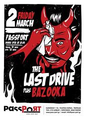 The Last Drive (Design Insane) Tags: music last poster greek drive design insane punk graphic garage hell greece devil bazooka rocknroll passport alexk indyvisuals