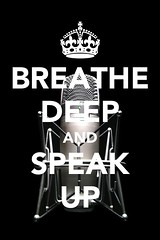 Breathe Deep and Speak Up (aforgrave) Tags: voice breathe thinkdifferent breathedeep keepcalm iwd