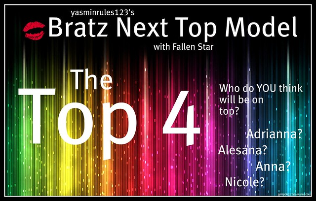 Bratz Next Top Model: Episode 9 Week 8: THE TOP FOUR, PEOPLE!!!