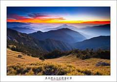 Taiwan Hehuanshan National Forest Recreation Area (higrace ) Tags: sunset taiwan hehuanshannationalforestrecreationarea