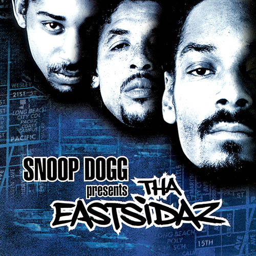 040 Tha Eastsidaz - Snoop Dogg Presents Tha Eastsidaz