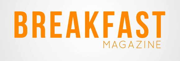 Breakfast Magazine - the freshest food magazine in the country to-date!