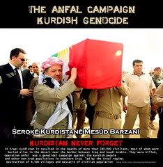 President Masoud Barzani The al-Anfal Campaign kurdistan  Holocaust Genocide (Kurdistan Photo ) Tags: turkey freedom holocaust democracy asia peace iran iraq baghdad syria loves judaism sufism turkish mesopotamia dahuk turk kurdistan arbil kdp irak aryan basrah kurdish barzani kurd lalish kurds kirkuk krt kurdi newroz anfal barzan soran kurden adyaman zaxo hewler akre hawler ecbatana peshmerga qamishli sulaymaniyah mesopotamica    karkuk krdistan  yezidism kurdene ninawa alevism peshmergas azad   kurdischen kurdn yarisanism bitlisi sharafnma judikan yazdnism yrsnism peshmergen