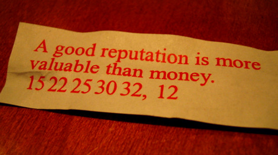 Reputation is more valuable than money