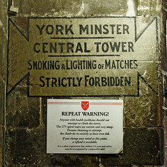 YORK MINSTER CENTRAL TOWER (Leo Reynolds) Tags: sign canon eos iso3200 28mm 7d f35 signsafety signno hpexif 0022sec signnosmoking xleol30x