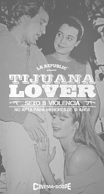 Tijuana Lover