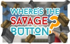 Wheres the Savage Button? Map (Teen Thng Tn) Tags: game 3d minecraft