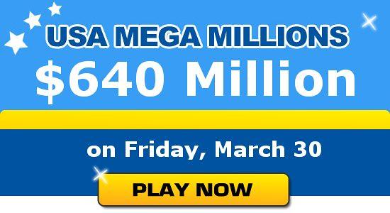 $640 Million - Mega Millions