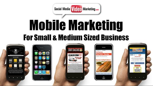 Mobile Marketing for Small & Medium Busi by SocialMediaVIDEOmarketing, on Flickr