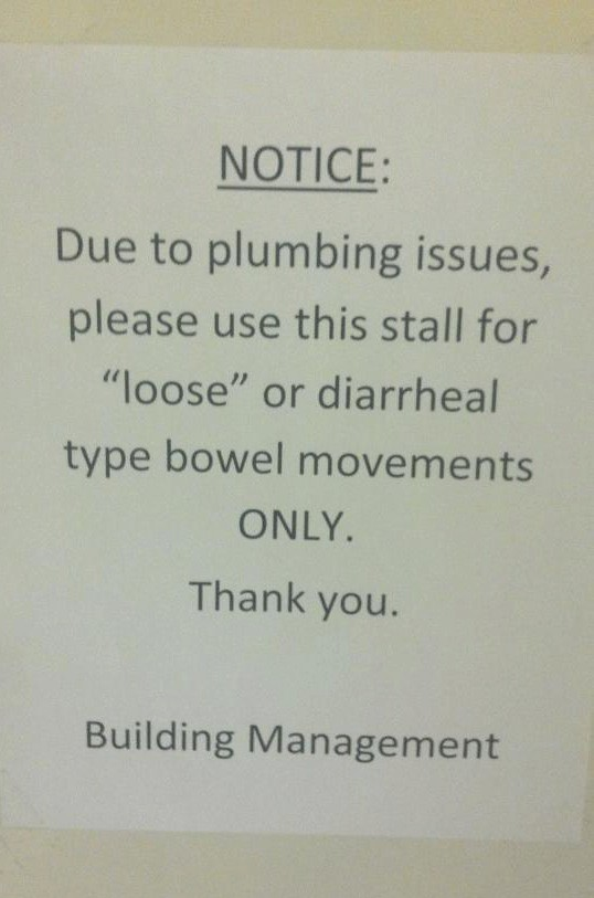Notice: Due to plumbing issues, please use this stall for