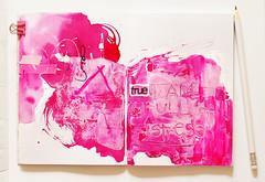I am full of stress (ania-maria) Tags: pink art media neon mixedmedia journal vivid soda annamaria gesso artjournal notebookism sodalicious aniamaria