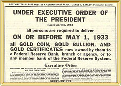 Serfs Up! All Gold Must be Relinquished to The Federal Reserve (Serfs UP ! Roger Sayles) Tags: silver gold photo coins nwo bank conspiracy certificates zeitgeist banks centralbank federalreservebank goldmine goldcoin conspiracytheory federalreserve bankruptcy bailout thefed executiveorder buygold goldstandard goldbullion stockcertificates thefederalreserve goldcertificate federalreservesystem goldprice goldorsilver serfsup endthefed banksters bankingcartel auditthefed miningstocks serfsupnet fromsovereigntoserf secretsofthefederalreserve thefederalreserveact imagesforgold