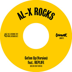 Al-X Rocks Feat. Replife – Get 'Em Up (LMNKV75)