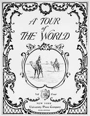 """Half Title: """"A Tour of the World"""" edited by Prof. Leo D. Colange. Vol 4 of 4. NY: University Press Co., (1896). (lhboudreau) Tags: travel illustration vintage book drawing antique 19thcentury illustrations drawings books camel engraving title camels camelback bookart engravings nineteenthcentury hardcover worldtravel travelbooks 1896 vintagebook travelbook illustratedbooks antiquebooks illustratedbook vintagebooks volume4 volumefour hardcovers universitypress halftitle hardcoverbooks hardcoverbook nathanhaskelldole touroftheworld atouroftheworld leodcolange professorleodcolange professorcolange universitypresscompany colange fourthvolume"""